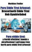 Paru Eiddo Tirol Arloesol: Broceriaeth Eiddo Tirol Heb Gymhlethdod: Paru eiddo tirol