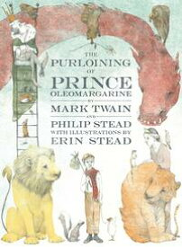 The Purloining of Prince Oleomargarine【電子書籍】[ Mark Twain ]