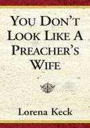 You Don't Look Like a Preacher's Wife
