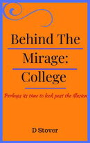 Behind The Mirage: College
