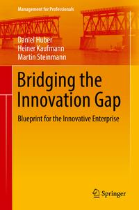BridgingtheInnovationGapBlueprintfortheInnovativeEnterprise