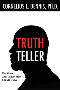 TruthTellerTheFriendThatEveryManShouldHave