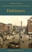 Dubliners (Feathers Classics)