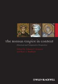 The Roman Empire in ContextHistorical and Comparative Perspectives【電子書籍】