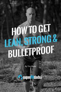How To Get Lean, Strong & Bulletproof【電子書籍】[ Tim Blake ]