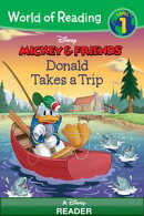 World of Reading Mickey & Friends: Donald Takes a Trip