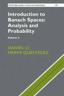 Introduction to Banach Spaces: Analysis and Probability: Volume 2