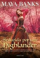 Seduzida por um Highlander