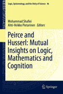 Peirce and Husserl: Mutual Insights on Logic, Mathematics and Cognition