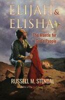 Elijah & Elisha