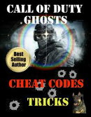 Call of Duty Ghosts Cheat Codes, Tips and Tricks