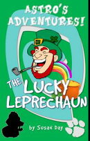 The Lucky Leprechaun: Astro's Adventures