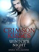 Crimson Kisses on a Cold Winter's Night