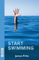 Start Swimming (NHB Modern Plays)