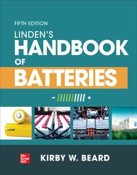 Linden's Handbook of Batteries, Fifth Edition【電子書籍】[ Kirby W. Beard ]
