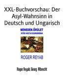 XXL-Buchvorschau: Der Asyl-Wahnsinn in Deutsch und Ungarisch