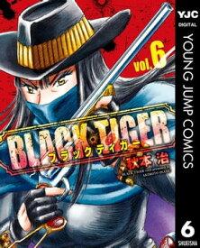 BLACK TIGER ブラックティガー 6【電子書籍】[ 秋本治 ]