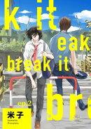 break it ep.2