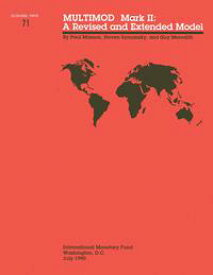 MULTIMOD Mark II: A Revised and Extended Model - Occa Paper No.71【電子書籍】[ International Monetary Fund ]