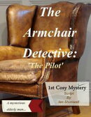 The Armchair Detective: 'The Pilot'