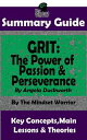 Summary Guide: Grit: The Power of Passion and Perseverance: by Angela Duckworth | The Mindset Warrior Summary …