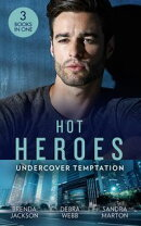 Hot Heroes: Undercover Temptation: An Honorable Seduction (The Westmoreland Legacy) / Still Waters / Falco: …
