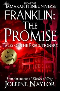 Franklin:ThePromise(TalesoftheExecutioners)