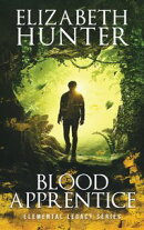 Blood Apprentice: An Elemental Legacy Novel