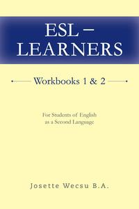 ESL-LearnersWorkbooks1&2ForStudentsofEnglishasaSecondLanguage