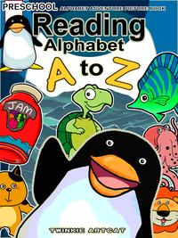 Reading Alphabet A to Z【電子書籍】[ Twinkie Artcat ]
