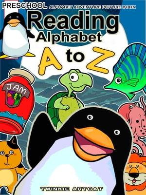 Reading Alphabet A to Z【電子書籍】[ Twinkie Artcat ]
