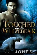 Touched By The White Bear