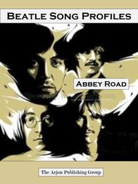 Beatle Song Profiles: Abbey Road【電子書籍】[ Joel Benjamin ]