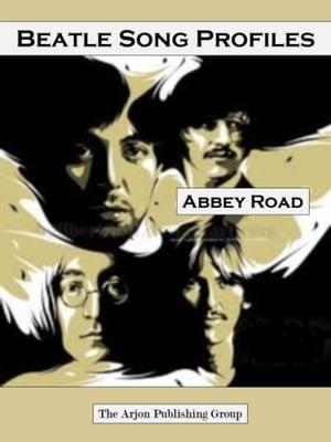 Beatle Song Profiles: Abbey Road【電子書籍】[ Joel Benjamin ]