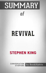 Summary of Revival: A Novel by Stephen King | Conversation Starters