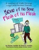 Bone of His Bone, Flesh of His Flesh