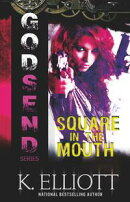 Godsend 9: Square In The Mouth