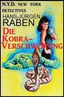 Die Kobra-Verschwörung