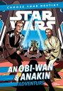 Star Wars: An Obi-Wan & Anakin AdventureA Choose Your Destiny Chapter Book【電子書籍】[ Cavan Scott ]