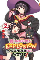 Konosuba: An Explosion on This Wonderful World!, Vol. 2 (manga)