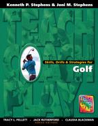 Skills, Drills & Strategies for Golf【電子書籍】[ Kenneth P Stephens ]