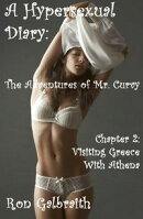 A Hypersexual Diary: The Adventures of Mr. Curvy, Chapter 2: Visiting Greece with Athena