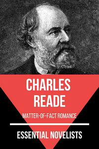 EssentialNovelists-CharlesReadematter-of-factromance