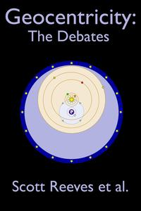 Geocentricity:TheDebates