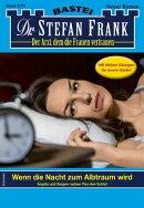Dr. Stefan Frank 2573 - Arztroman