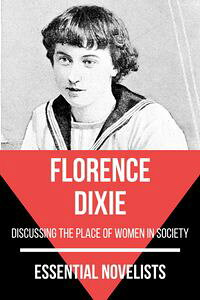 EssentialNovelists-FlorenceDixiediscussingtheplaceofwomeninsociety
