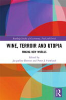 Wine, Terroir and Utopia