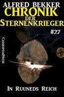 In Ruuneds Reich - Chronik der Sternenkrieger #27