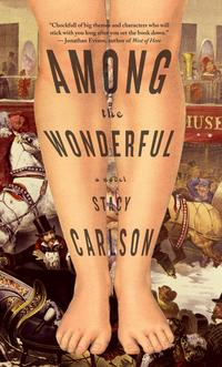 Among the WonderfulA Novel【電子書籍】[ Stacy Carlson ]