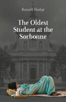 The Oldest Student at the Sorbonne